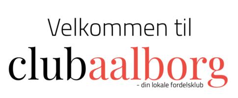 Club Aalborg medlemskab til 25,- kr